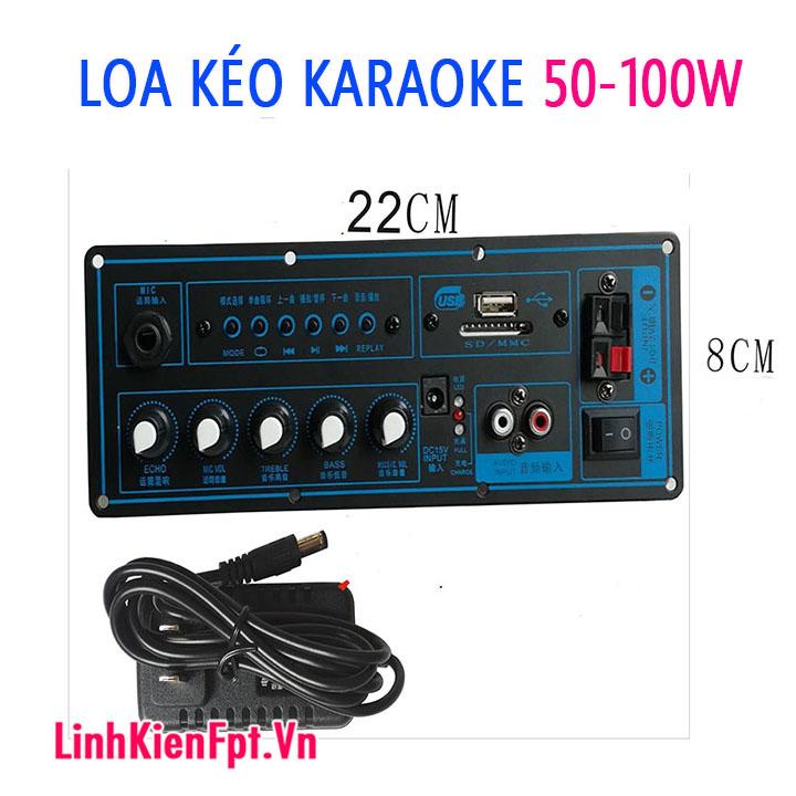 Mạch loa kéo Karaoke Bluetooth 50 -100W