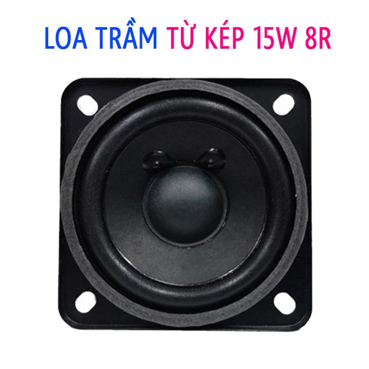 Loa Trầm 15W 8R DIY Từ Kép