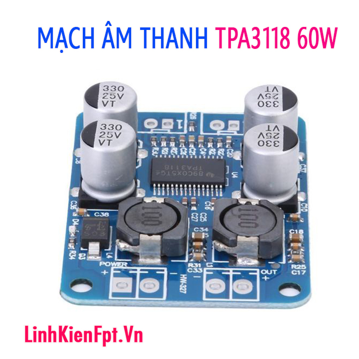 Module khuếch đại âm thanh TPA3118 mono 1X60W