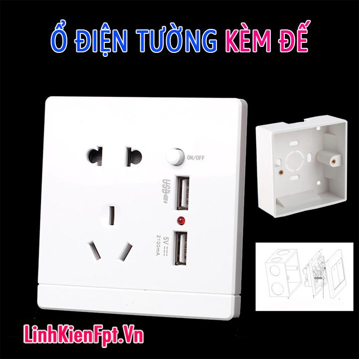 Ổ điện âm tường tích hợp sạc điện thoại USB 5V 2A Kèm Đế