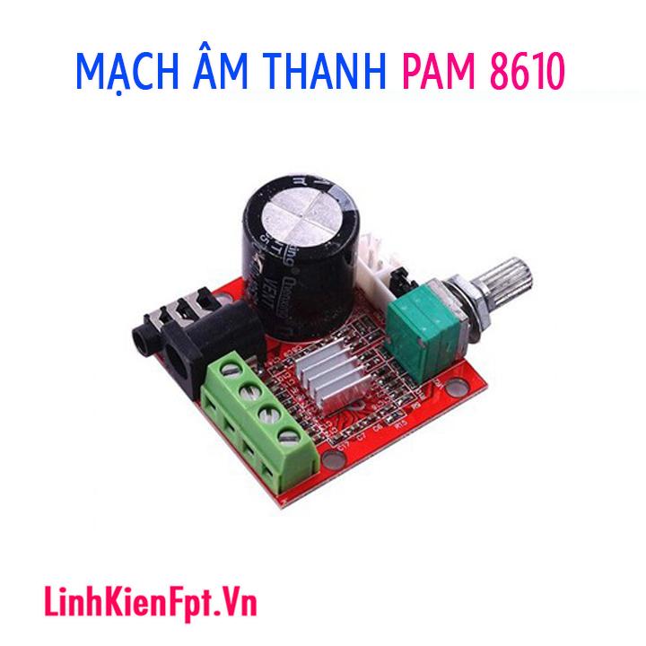 Mạch Khuếch đại âm thanh PAM 8610 2X10W