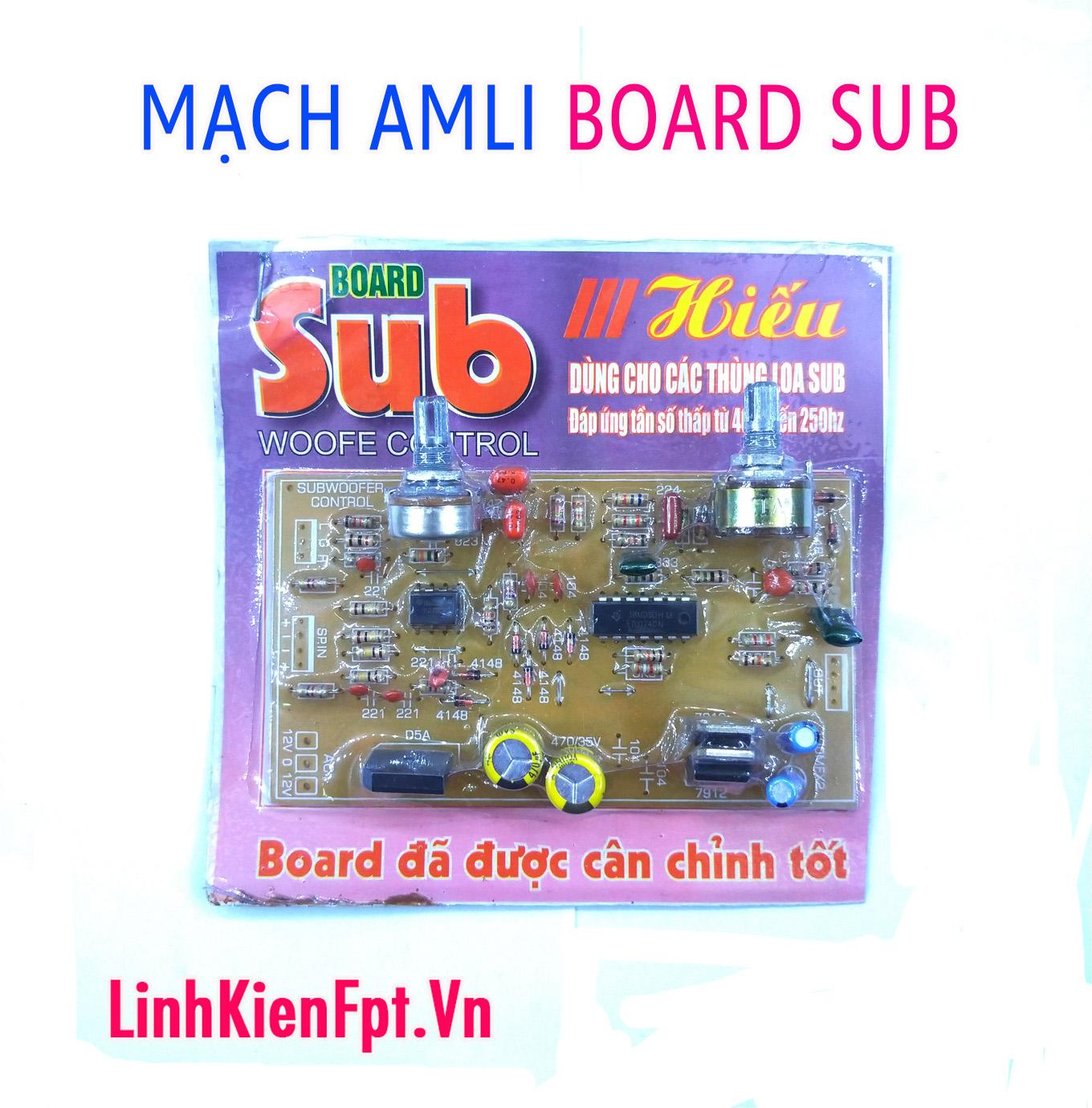 Mạch Board Sub dùng cho âm ly 40-250Hz