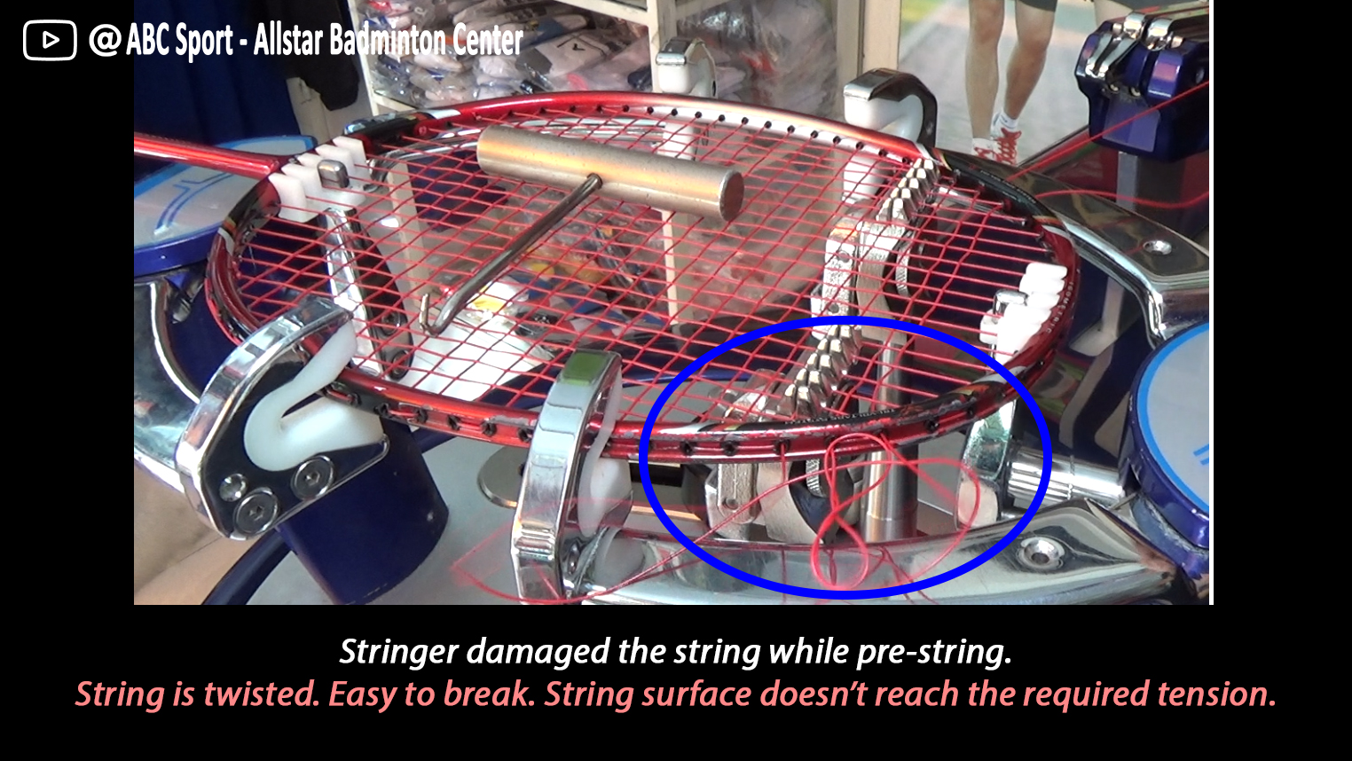 stringer damaged the string while prestring. string is twisted. Easy to break. String surface doesn't reach the required tension