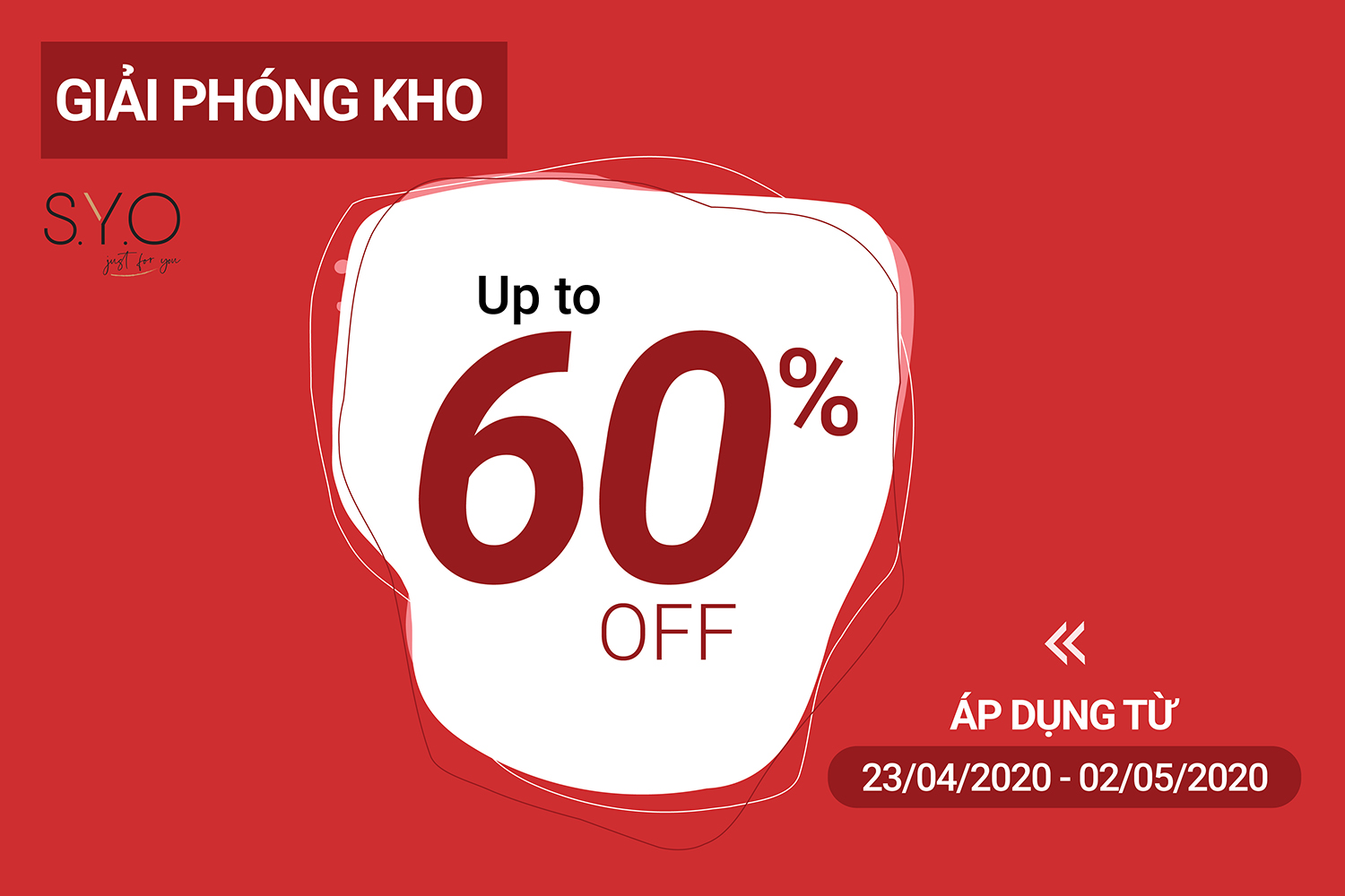 GIẢI PHÓNG KHO SALE UP TO 60%