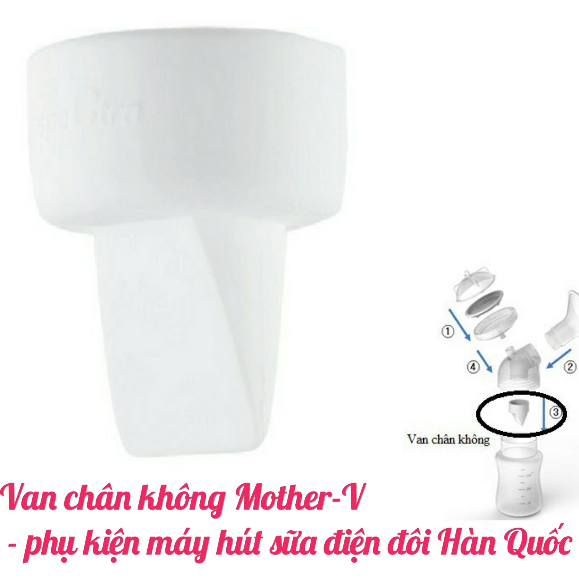 Van chân không Mother V - phụ kiện thay thế máy hút sữa điện đôi Hàn Quốc