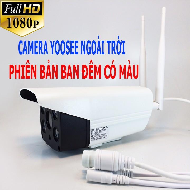 Camera Giám Sát IP Yoosee ngoài trời có màu ban đêm