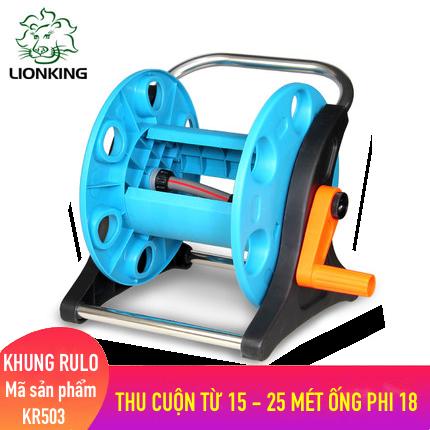 Khung rulo cuộn ống LionKing KR503 - cuộn ống có độ dài từ 10 - 25 mét ống phi 18