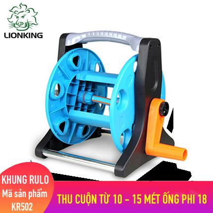 Khung rulo cuộn ống LionKing KR502 - cuộn ống có độ dài từ 10 - 15 mét ống phi 18
