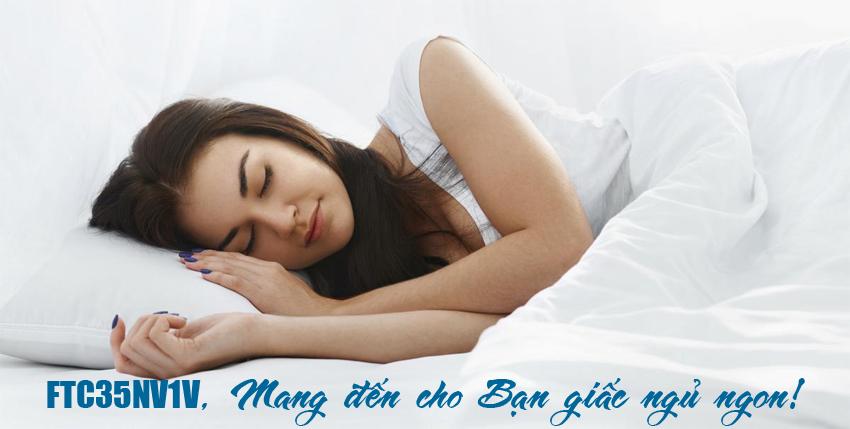 Điều hòa FTC35NV1V hoạt động với độ ồn thấp cho bạn giấc ngủ ngon