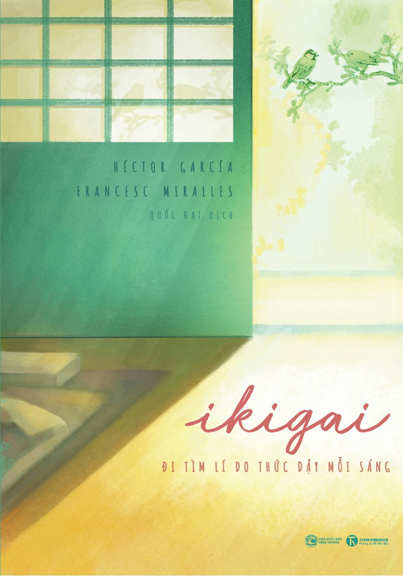 Sách Ikigai - Đi tìm lý do thức dậy mỗi sáng