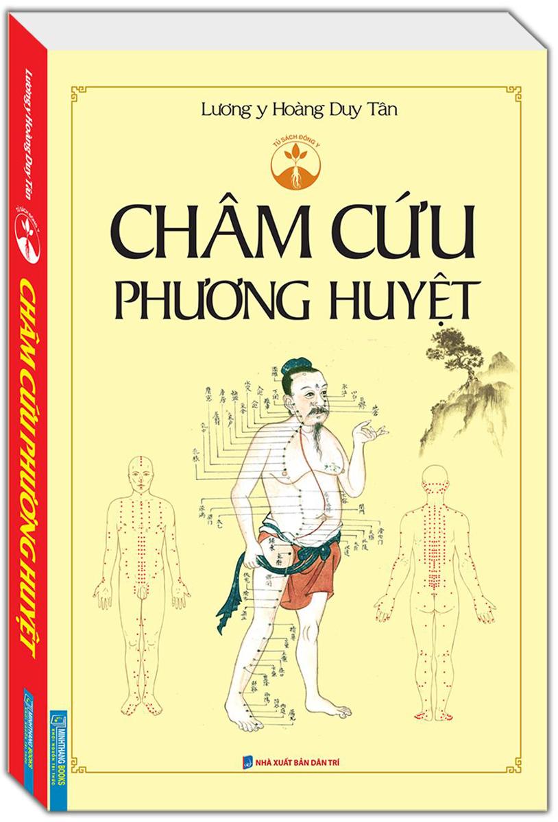 Châm Cứu Phương Huyệt (bìa mềm)