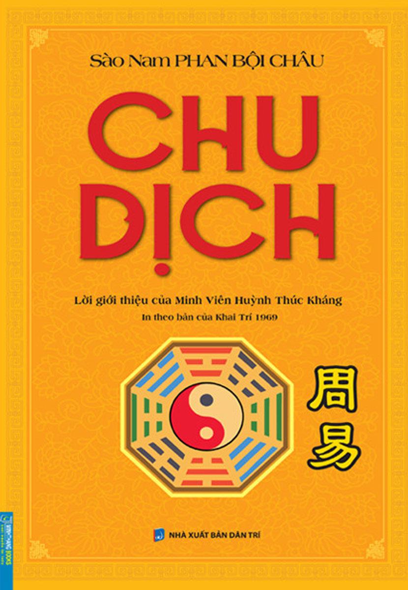 Chu dịch (In theo bản của Khai Trí 1969)