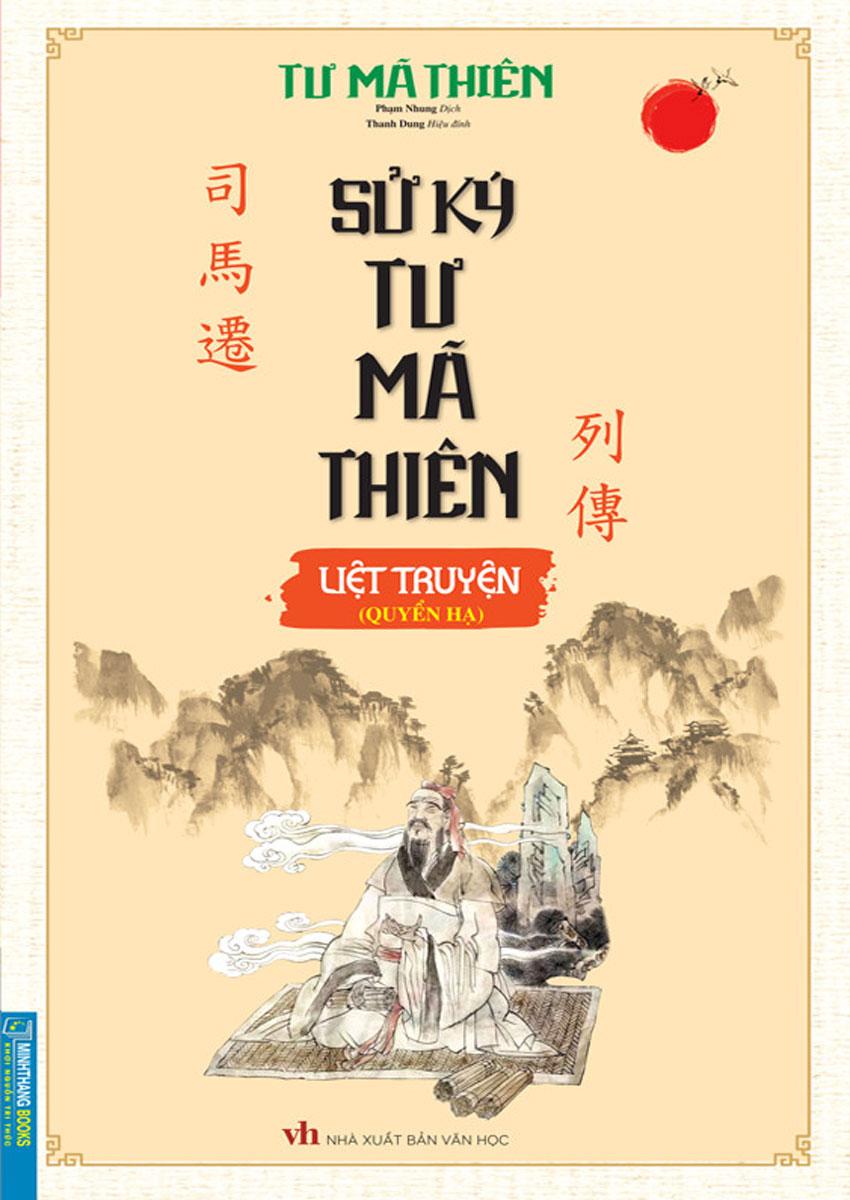 Sử Ký Tư Mã Thiên Liệt Truyện (Quyển hạ-bìa mềm)