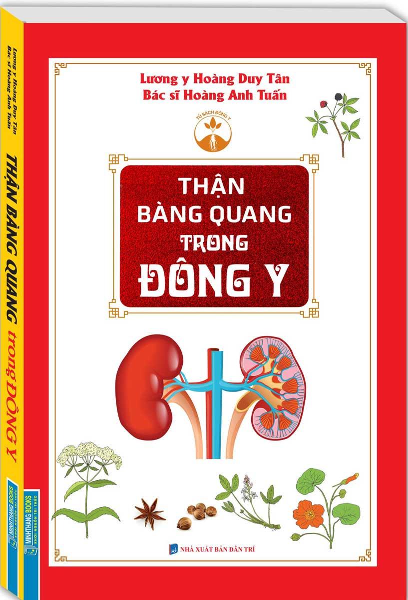 Thận Bàng Quang Trong Đông Y (bìa mềm)