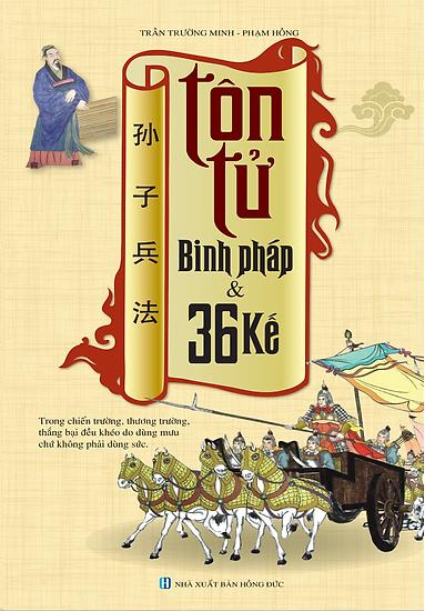 Tôn Tử Binh Pháp Và 36 Kế (bìa mềm - tái bản 01)