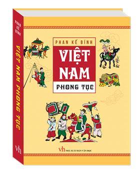 Việt Nam Phong Tục (bìa mềm - tái bản)
