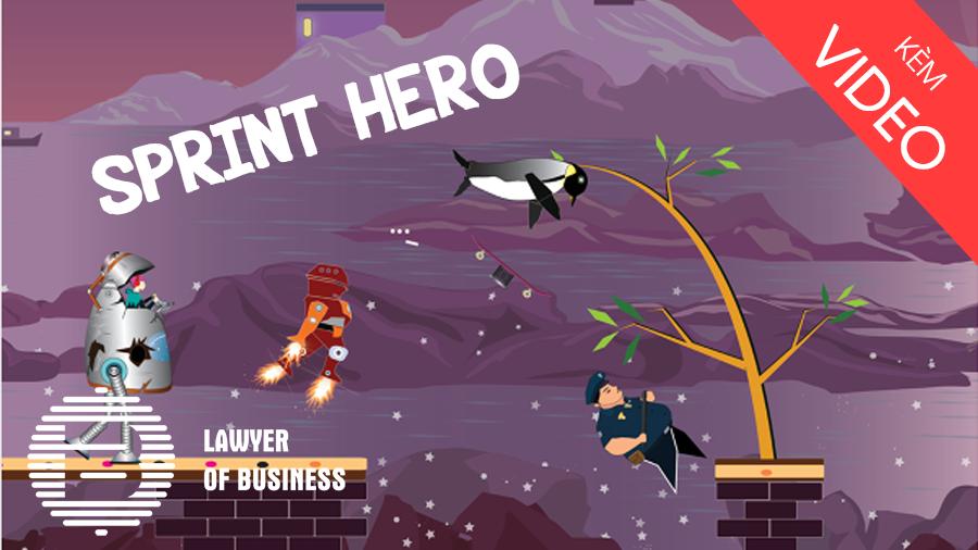 Khởi nghiệp trong lĩnh vực phát triển game như Sprint Hero cần lưu ý gì?