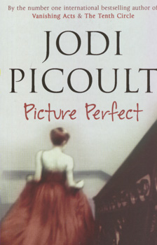 Picture Perfect By Jodi Picoult Bookworm Hanoi