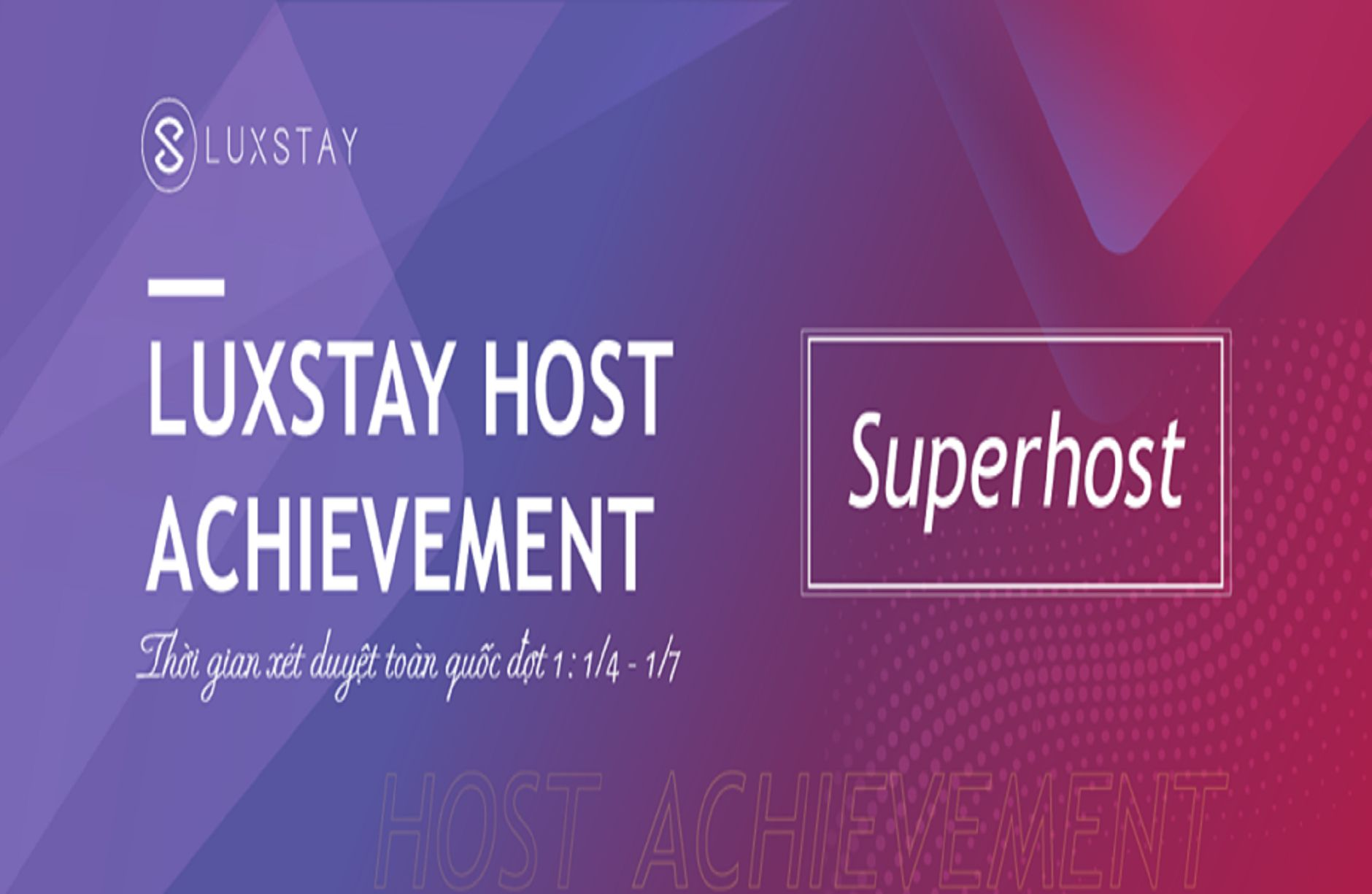 huong-toi-danh-hieu-cao-quy-luxstay-superhost