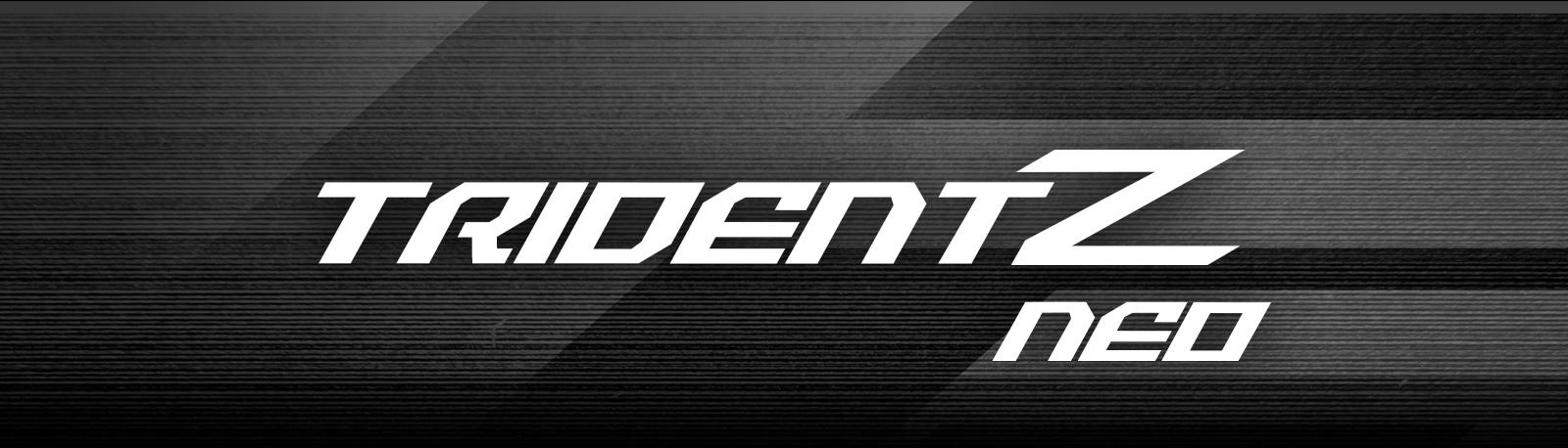 Trident Z Neo Banner