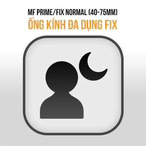 Lens MF Prime FIX Normal (40mm - 75mm)