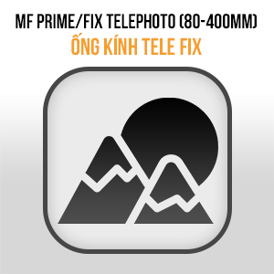 Lens MF Prime FIX Tele (80mm - 300mm)
