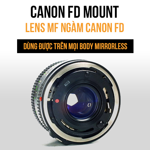 Lens MF ngàm Canon FD (FDn, FL)