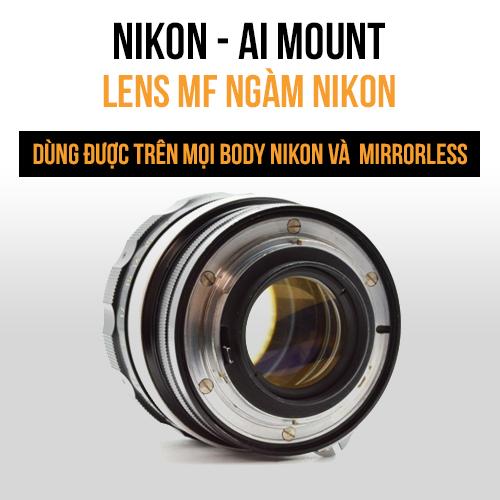 Lens MF ngàm Nikon AI - MF lens
