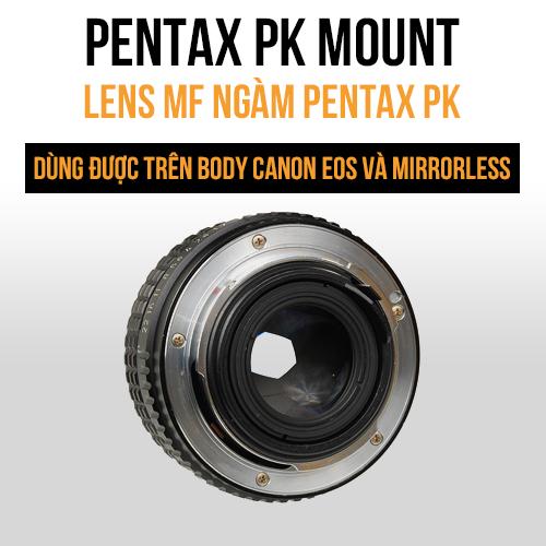Lens MF ngàm Pentax PK