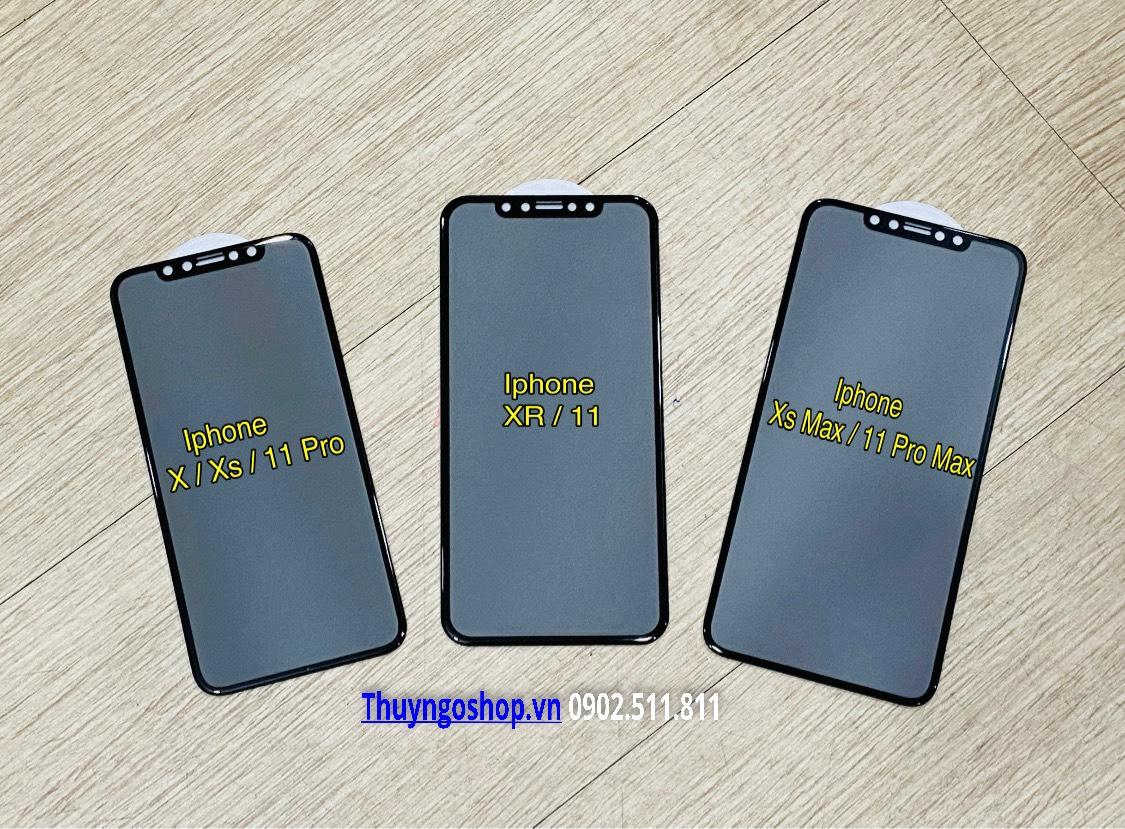 Kính cường lực chống nhìn trộm Iphone 11 Pro Max/ 11 Pro/11/ Xs Max/XR/ ...