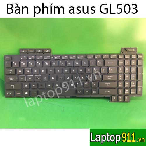 bàn phím asus GL503 GL503GE GL503VD GL503VM