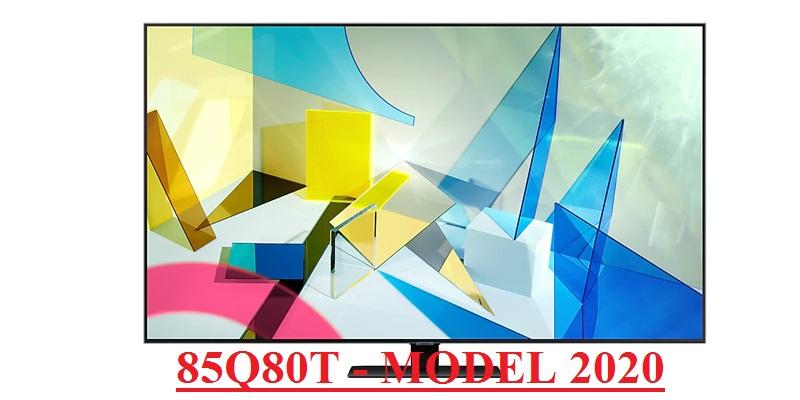 smart-tivi-4k-samsung-qled-85-inch-q80t-qa85q80takxxv-model-2020