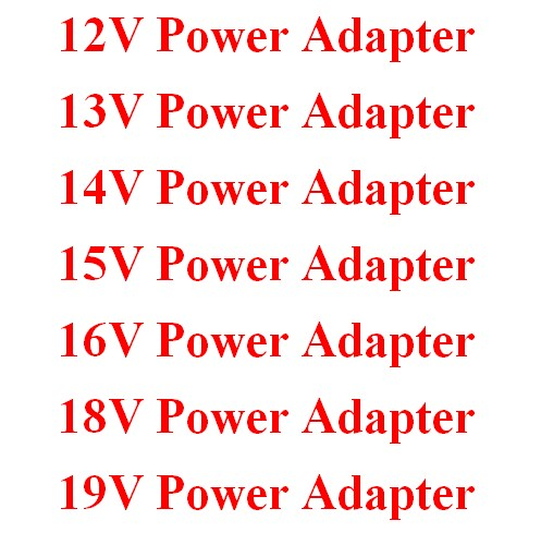 12V 13V 14V 15V 16V 18V 19V Power Adapter