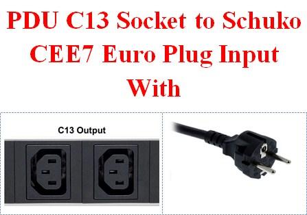 PDU C13 Socket to Schuko CEE7 Euro Plug Input With
