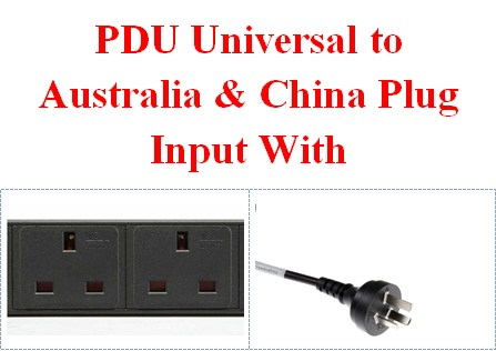 PDU Universal to Australia & China Plug Input With