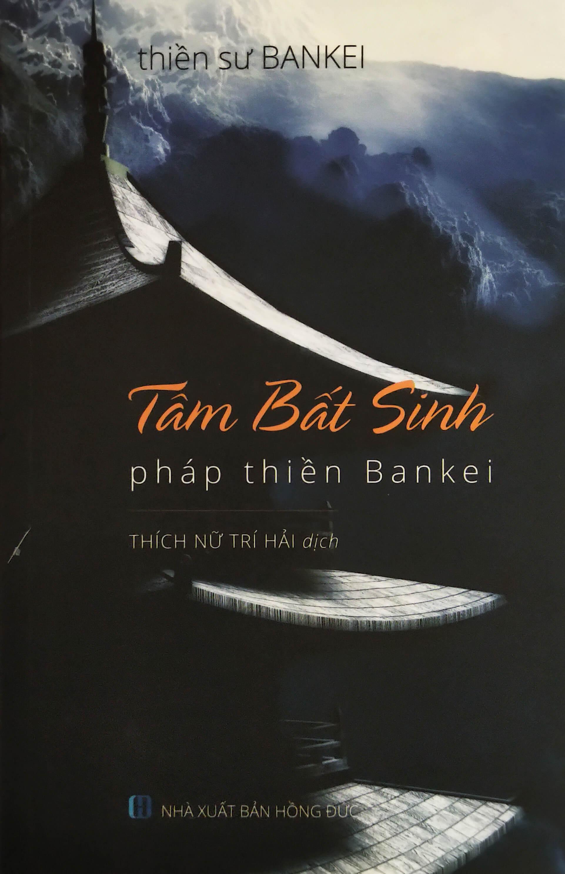 TÂM BẤT SINH - Pháp thiền Bankei