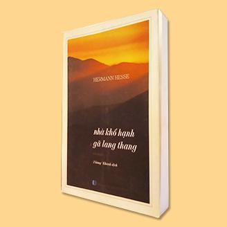 NHÀ TU HÀNH VÀ GÃ LANG THANG (tái bản)