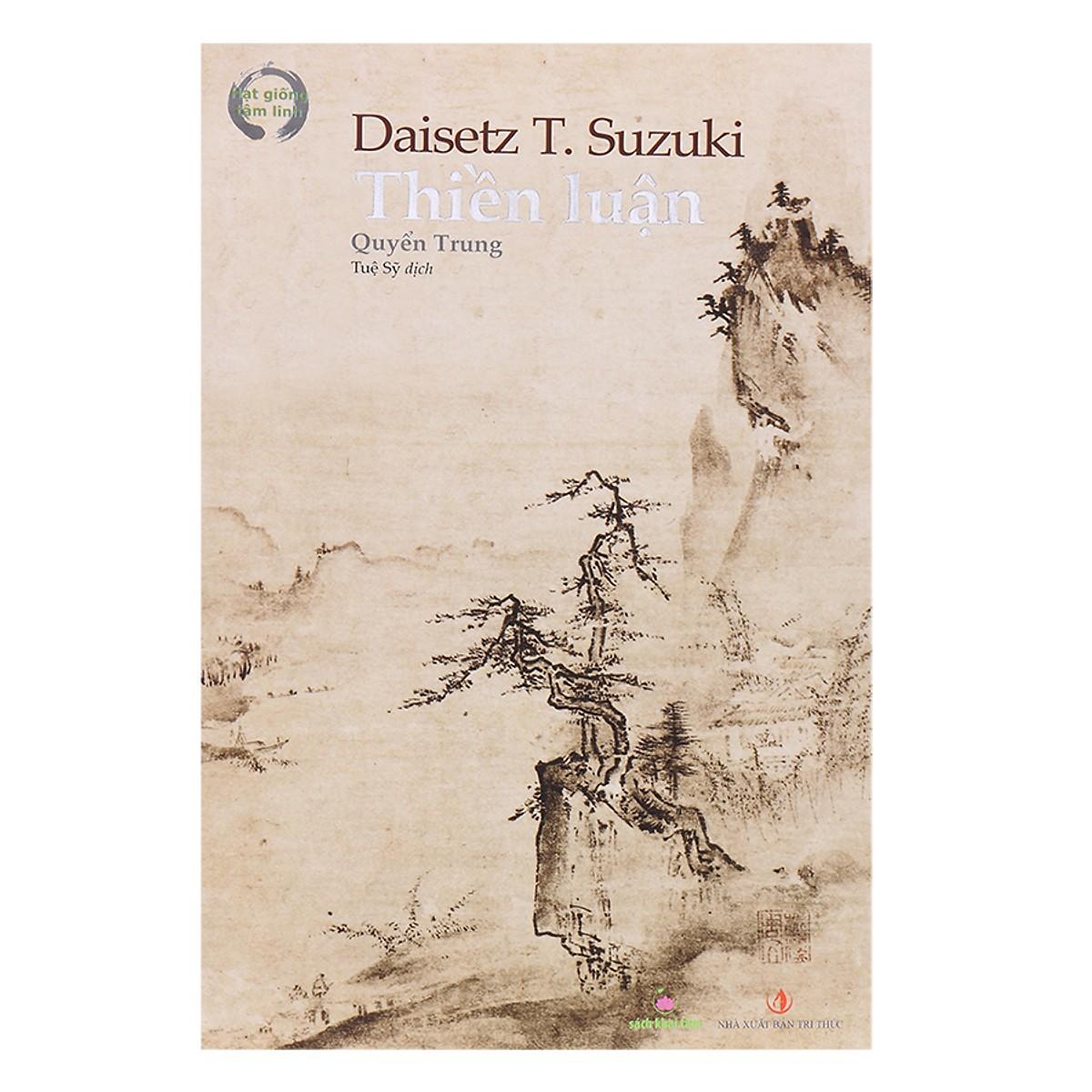 Thiền Luận - Trọn bộ 3 quyển (Tái bản lần đầu tiên sau bản in năm 1972)