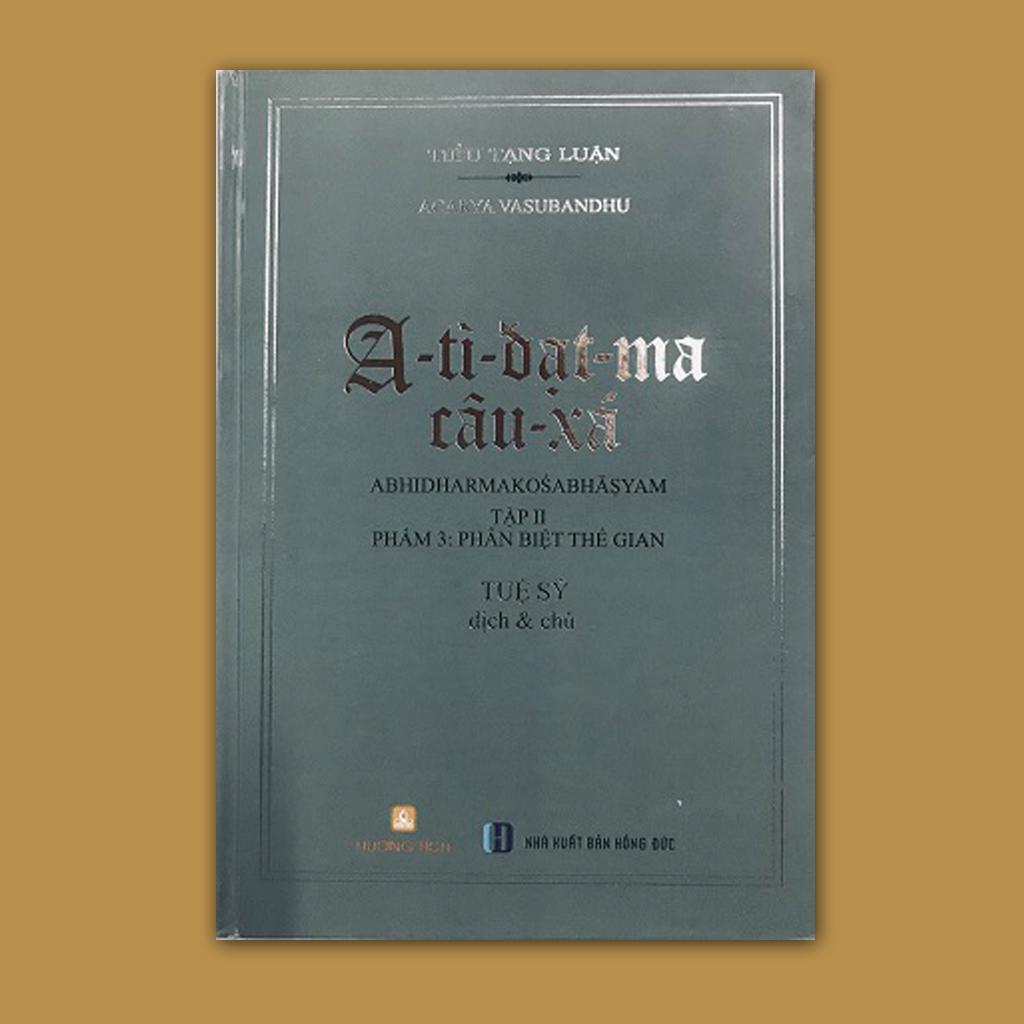 A-tì-đạt-ma câu-xá (tập II: thiên Phân biệt Thế gian)
