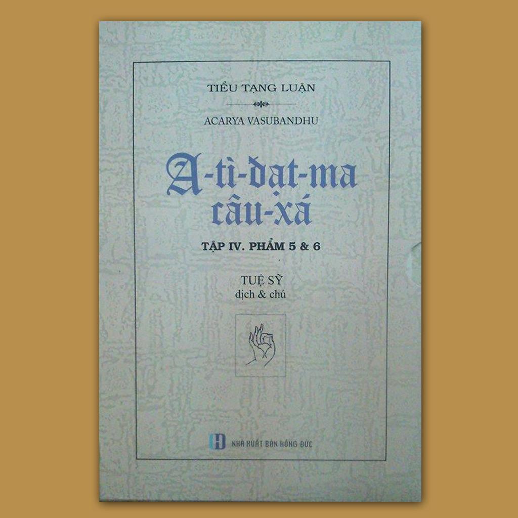 A-tì-đạt-ma câu-xá (Tập IV)