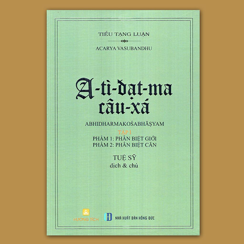 A-tì-đạt-ma câu-xá (Tập I: thiên Phân biệt Giới, Phân biệt Căn)