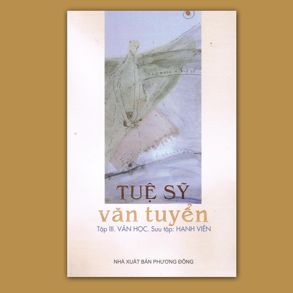 Tuệ Sỹ Văn Tuyển (Tập 3. Văn học)