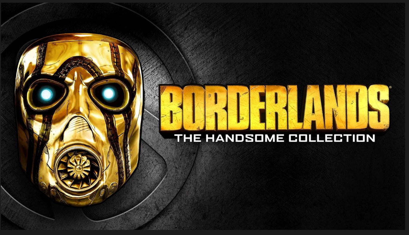 Borderlands: The Handsome Collection lại được Epic Game Free vĩnh viễn.
