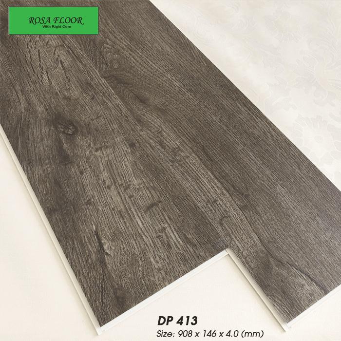Sàn nhựa hèm khóa Hàn Quốc ROSA DP413 - chống nước 100%, chống cong vênh co ngót, giãn nở khi thời tiết thay đổi, cốt nhựa cứng tăng khả năng chịu lực, chống trày xước, bạc màu...