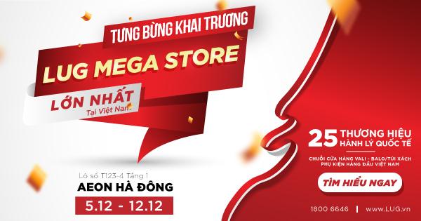 hot-lug-mega-store-lon-nhat-viet-nam-chinh-thuc-khai-truong-ngay-512.jpg?v=1575346305581