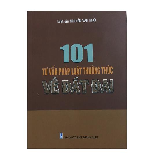 101-tu-van-phap-luat-thuong-thuc-ve-dat-dai-nguyen-van-khoi