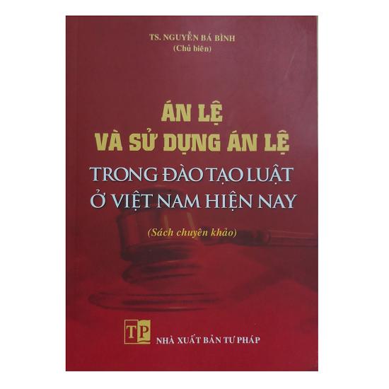 sach-an-le-va-su-dung-an-le-trong-dao-tao-luat-o-viet-nam-hien-nay-ts-nguyen-ba-