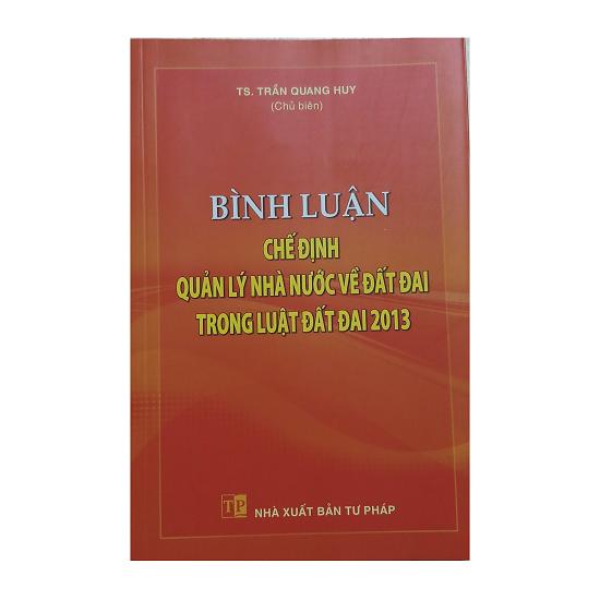 binh-luan-che-dinh-quan-ly-nha-nuoc-ve-dat-dai-trong-luat-dat-dai-nam-2013-ts-tr