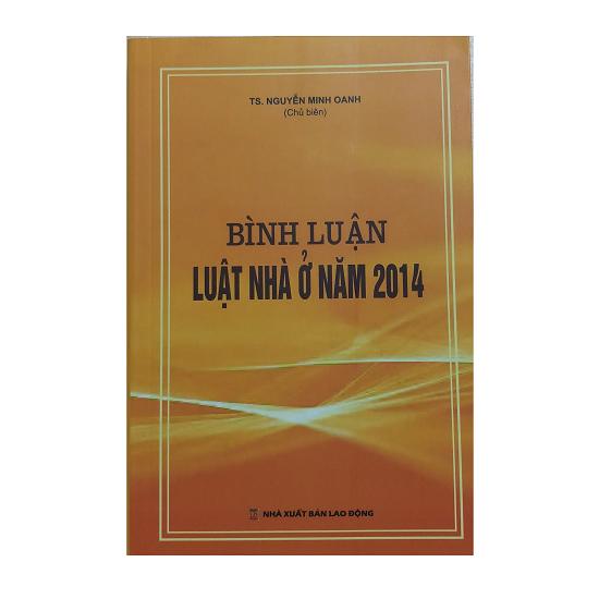 binh-luan-luat-nha-o-nam-2014-ts-nguyen-minh-oanh