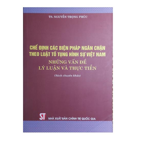 che-dinh-cac-bien-phap-ngan-chan-theo-bltths-viet-nam-nhung-van-de-ly-luan-va-th